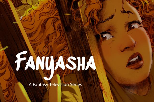 Fanyasha. A fantasy television series